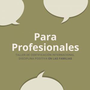 ONLINE • Talleres de Certificación Internacional Disciplina Positiva en las Familias