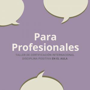 ONLINE • Talleres de Certificación Internacional Disciplina Positiva en el Aula